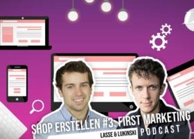 Creare un negozio online #3: Marketing, far conoscere l'e-commerce?! – Podcast sul marketing